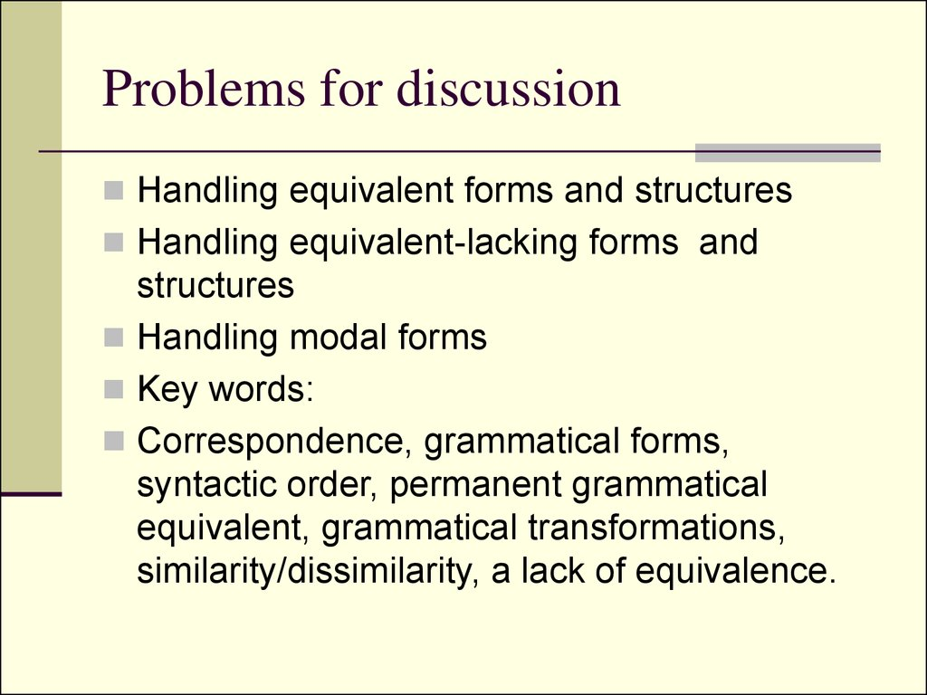 Problems for discussion