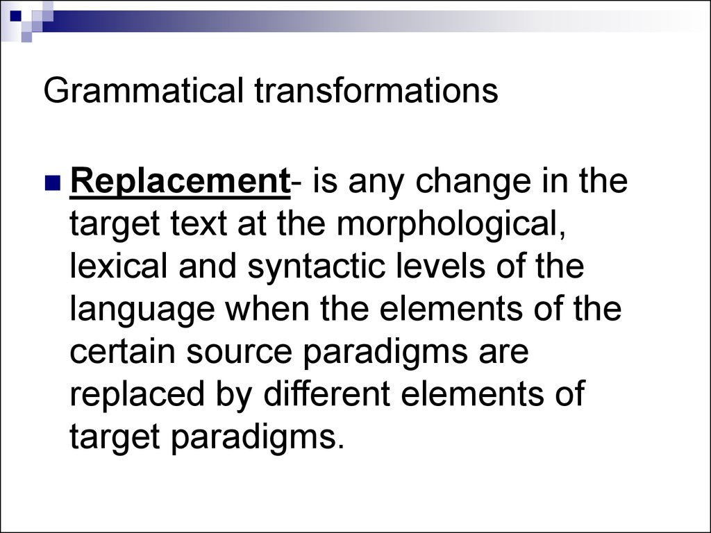 Grammatical transformations