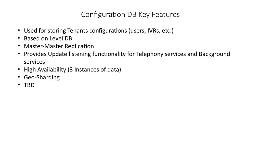 Configuration DB Key Features