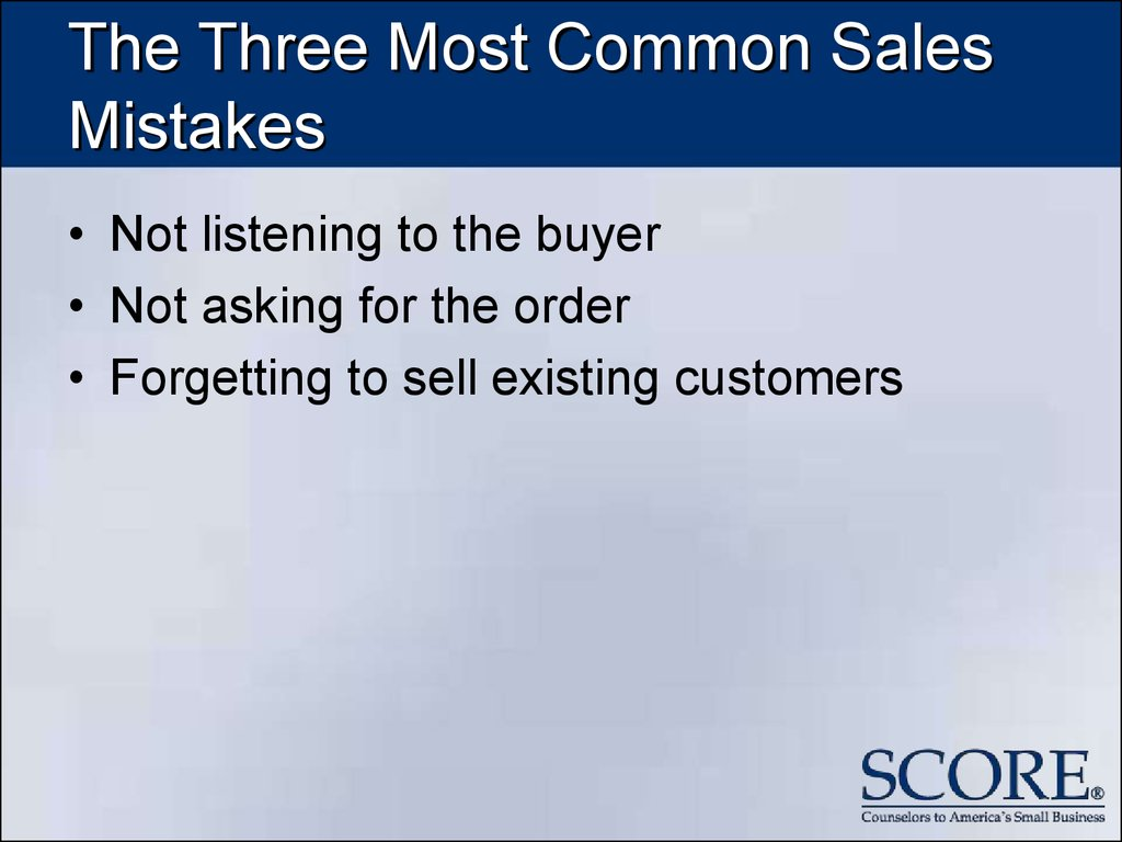 The Three Most Common Sales Mistakes