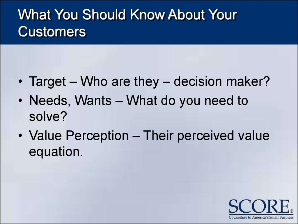 What You Should Know About Your Customers
