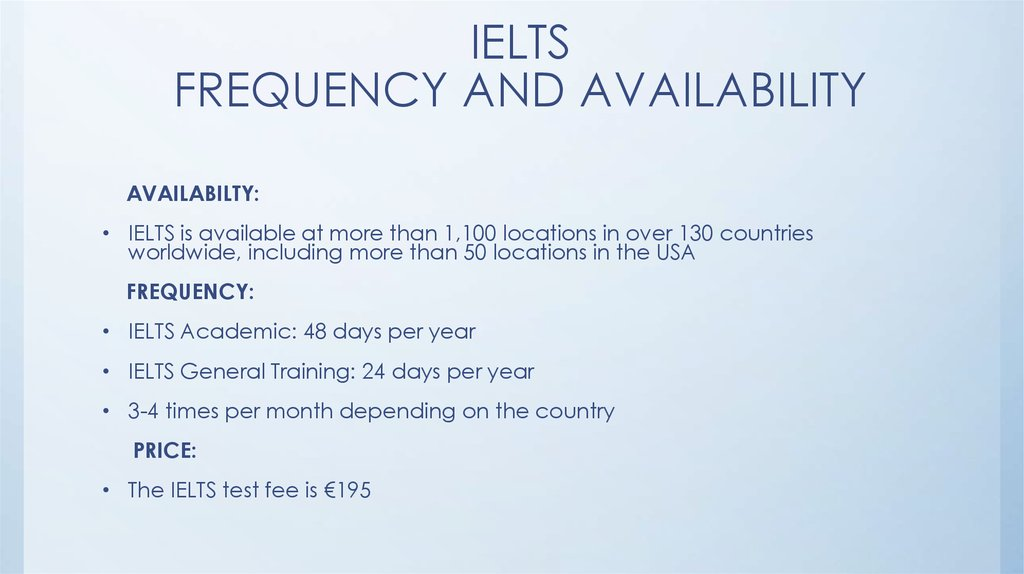 IELTS FREQUENCY AND AVAILABILITY
