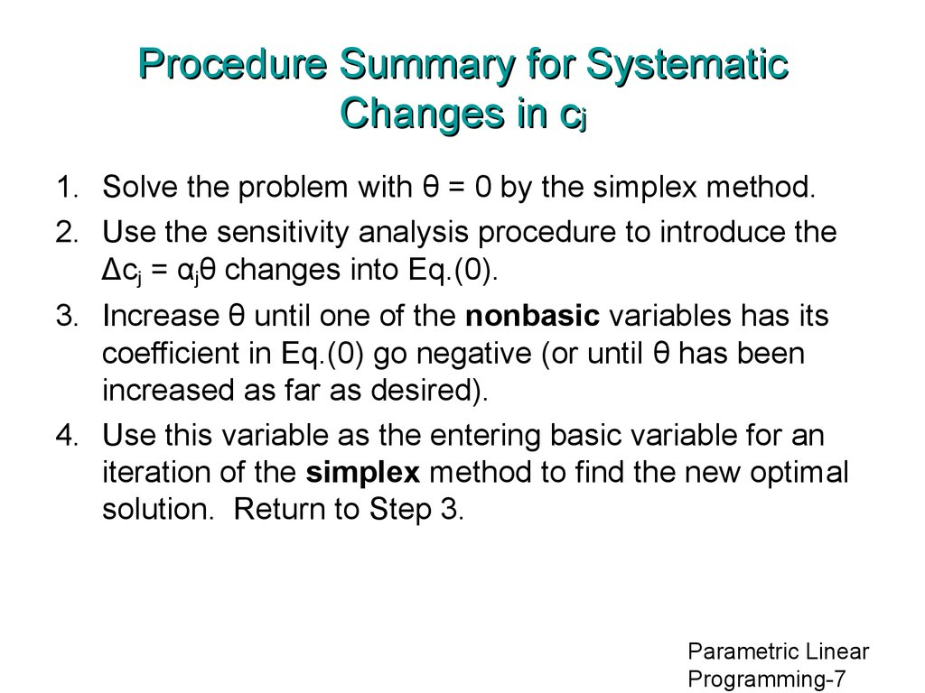 Procedure Summary for Systematic Changes in cj