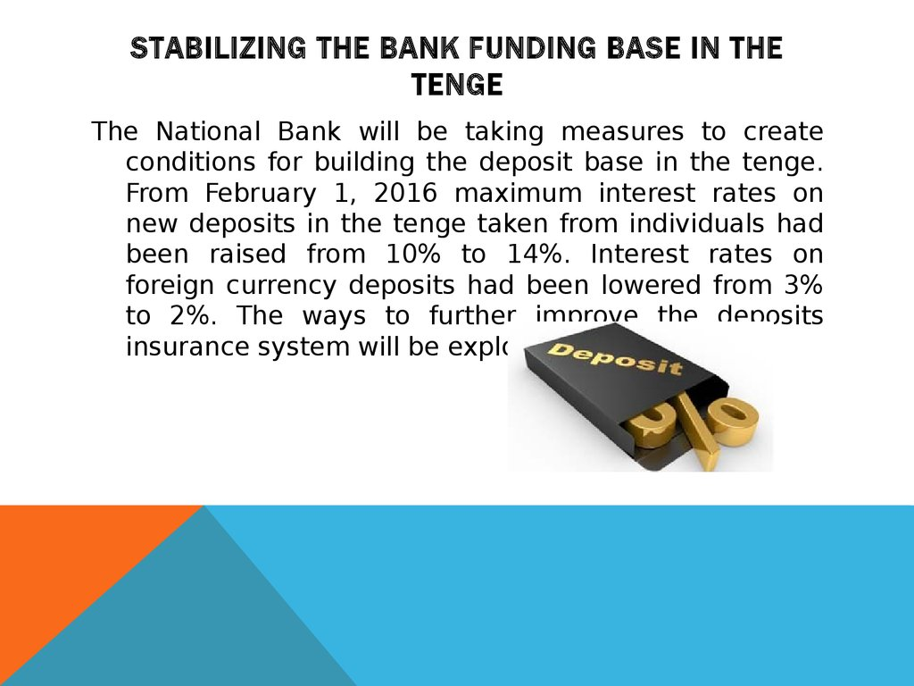 Stabilizing the bank funding base in the tenge