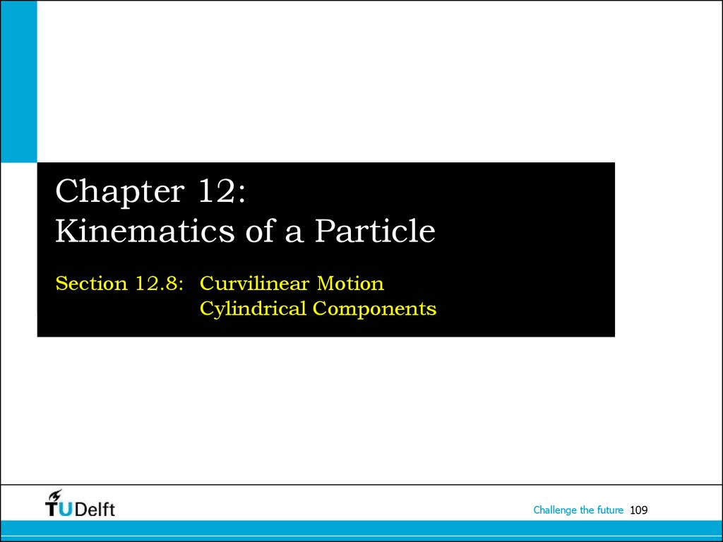 Chapter 12: Kinematics of a Particle