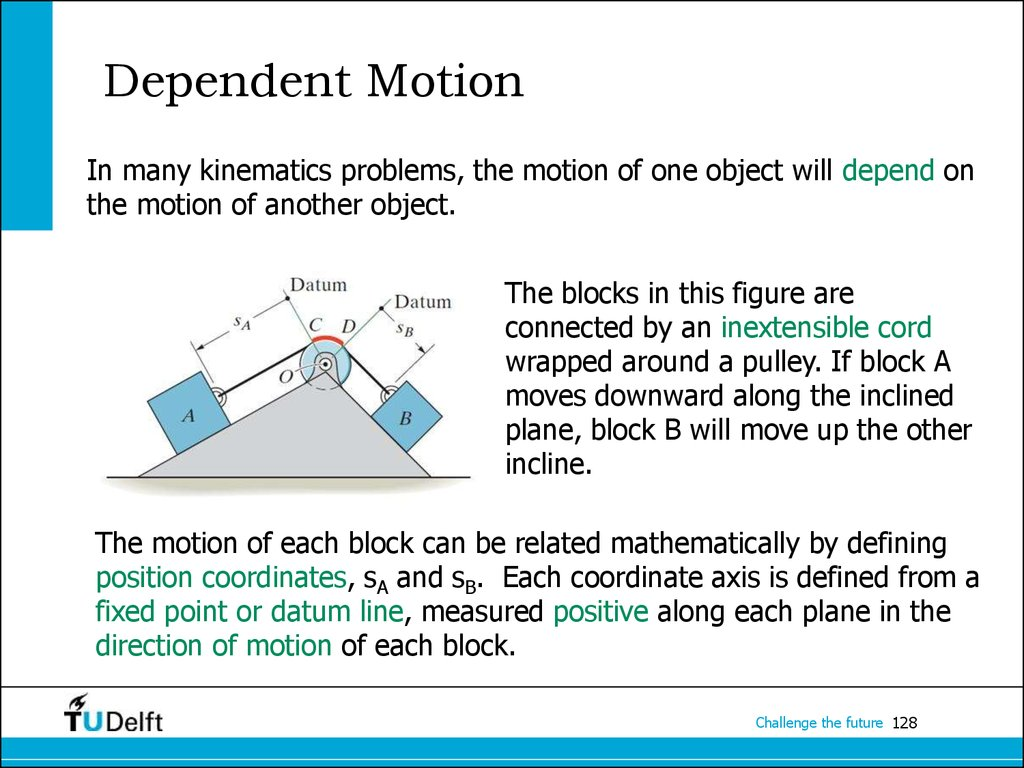 Dependent Motion
