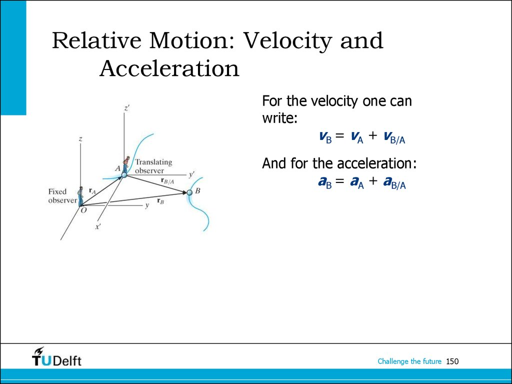 Relative Motion: Velocity and Acceleration