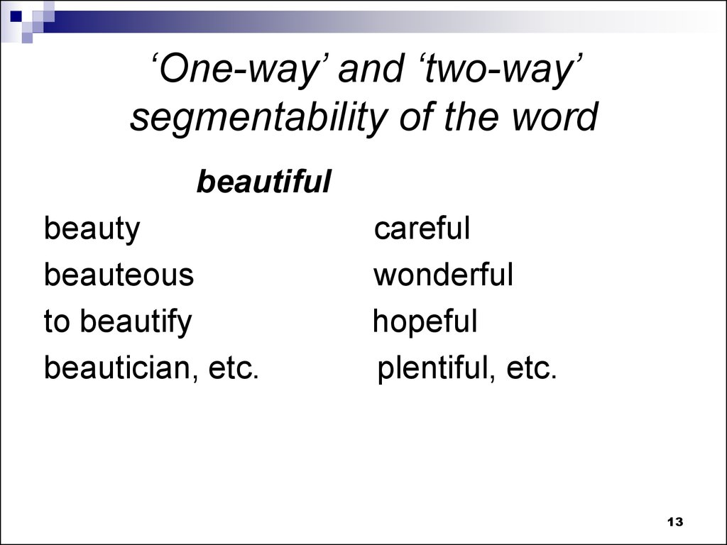 'One-way' and 'two-way' segmentability of the word