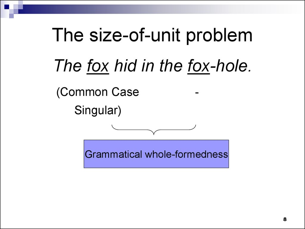 The size-of-unit problem