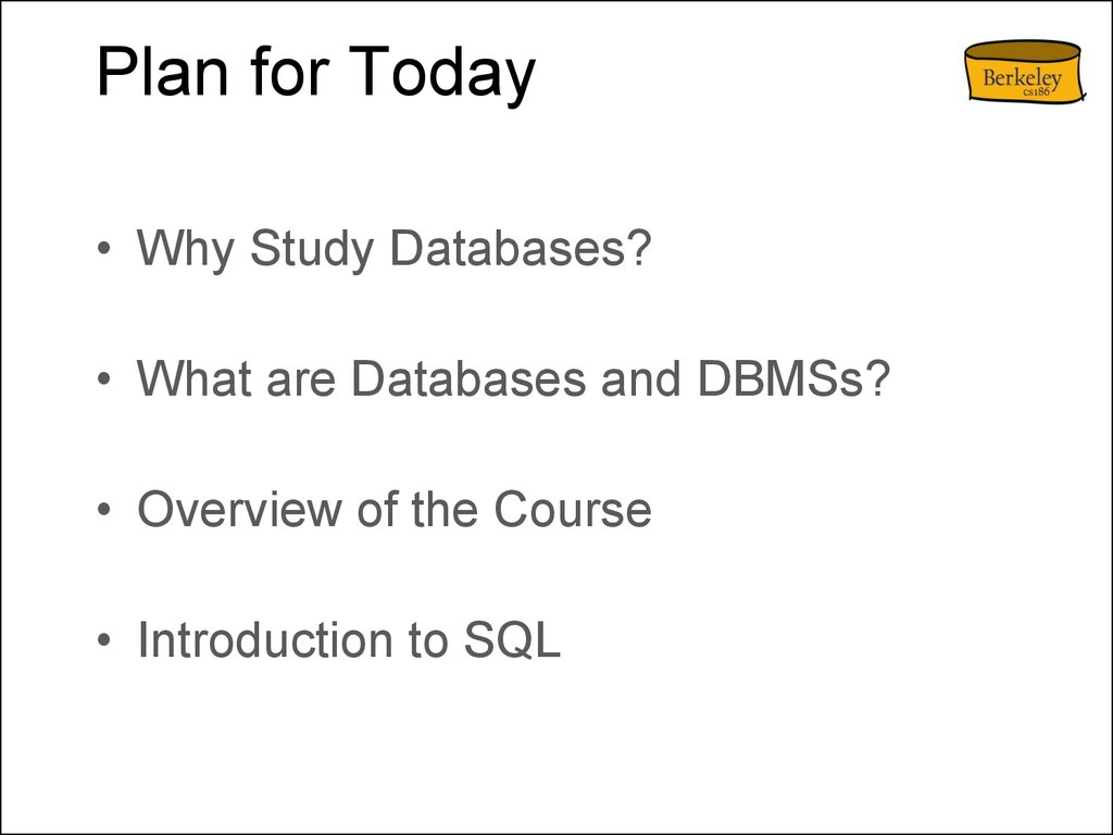 CS186 - Introductionto Database Systems - online presentation