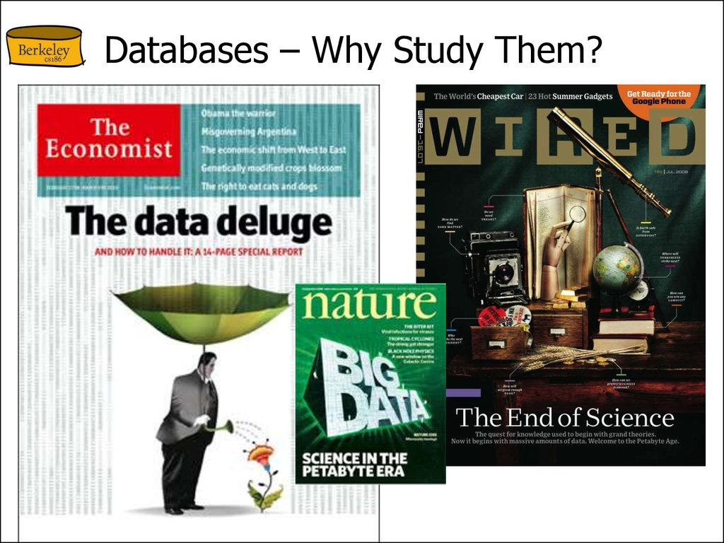 Databases – Why Study Them?
