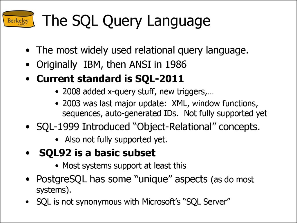 SQL - A language for Relational DBs