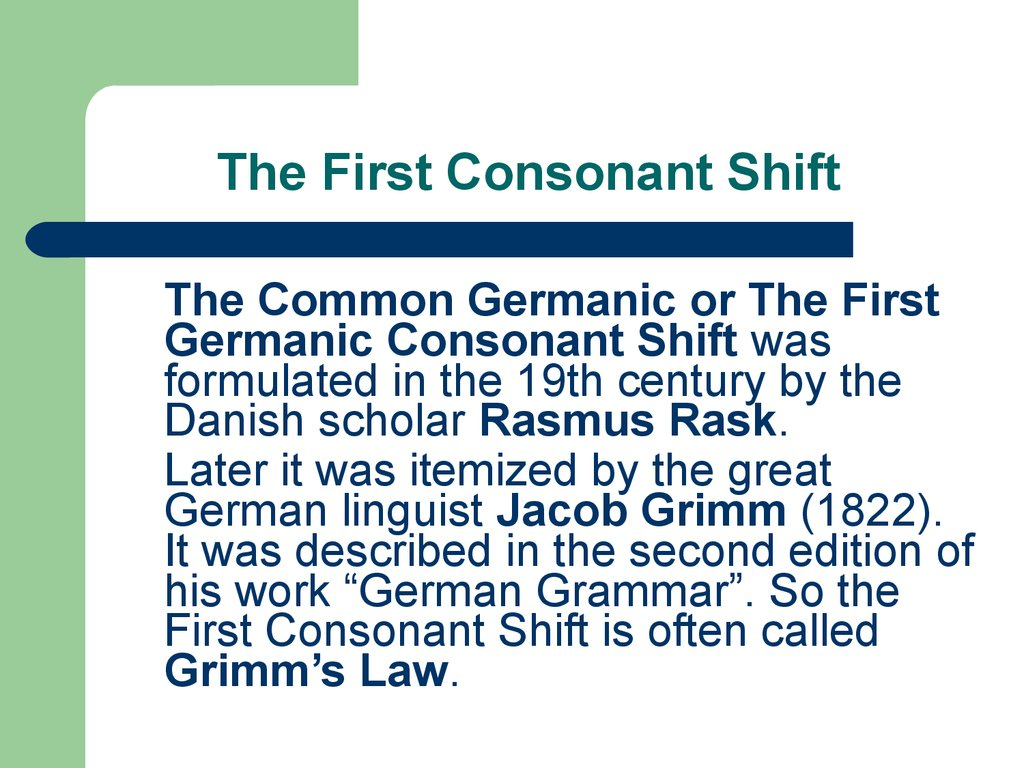 The First Consonant Shift