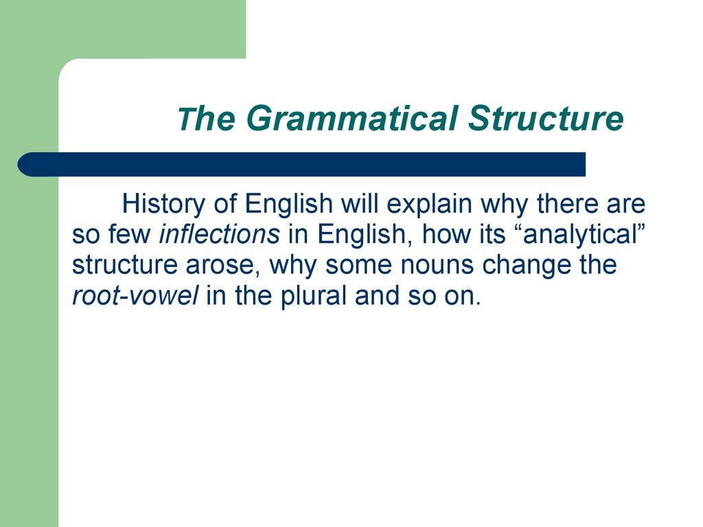 The Grammatical Structure
