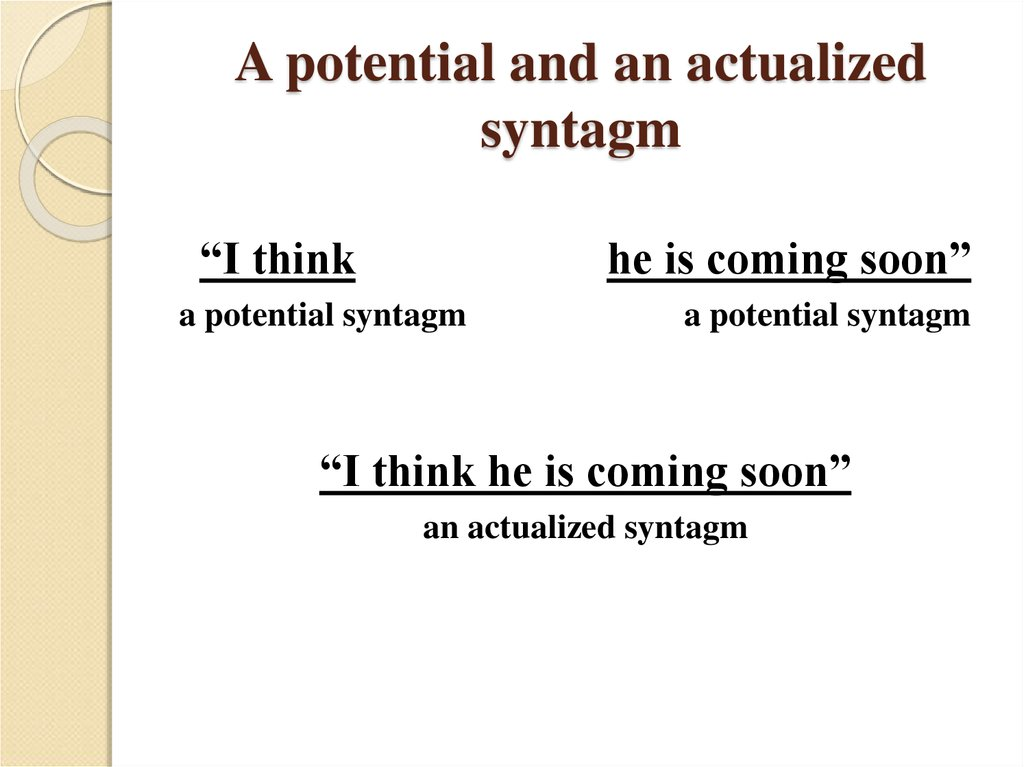 A potential and an actualized syntagm