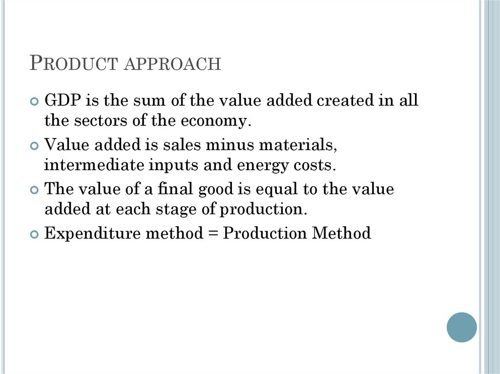 Product approach