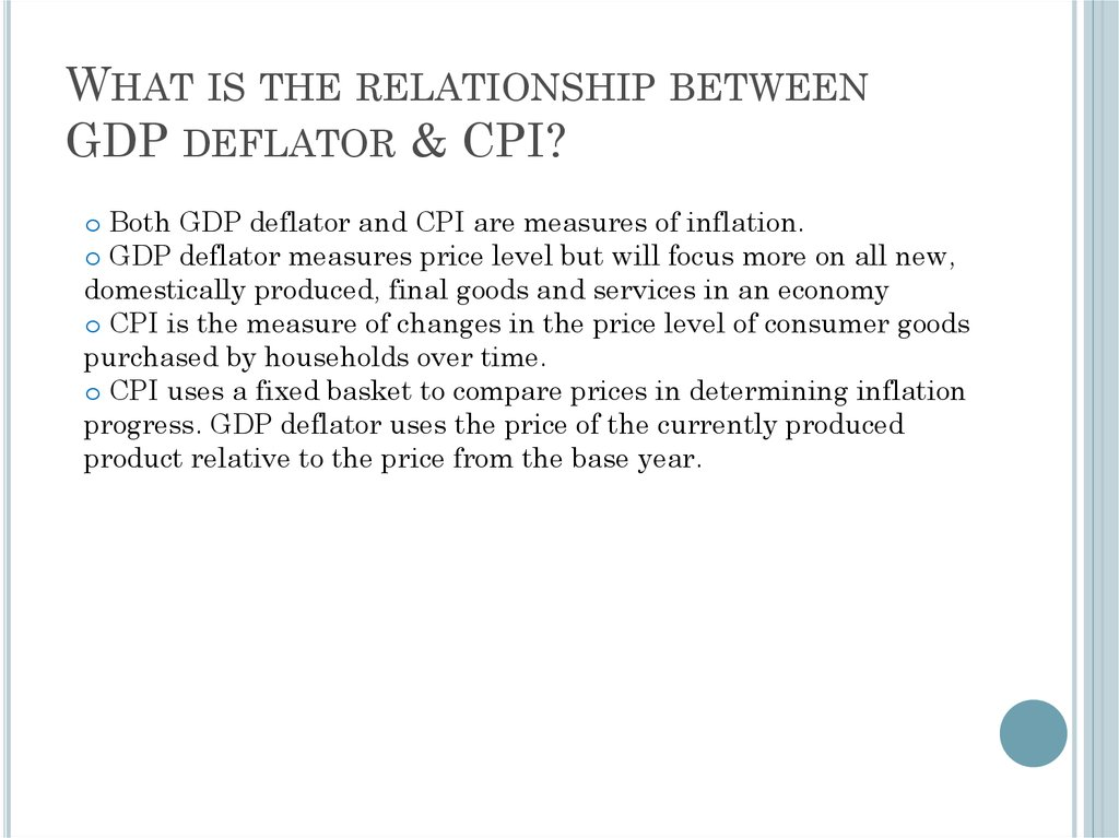 What is the relationship between GDP deflator & CPI?