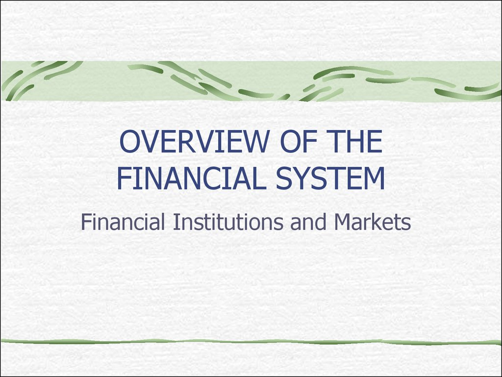 Ch1 2 Overview Of The Financial System Financial