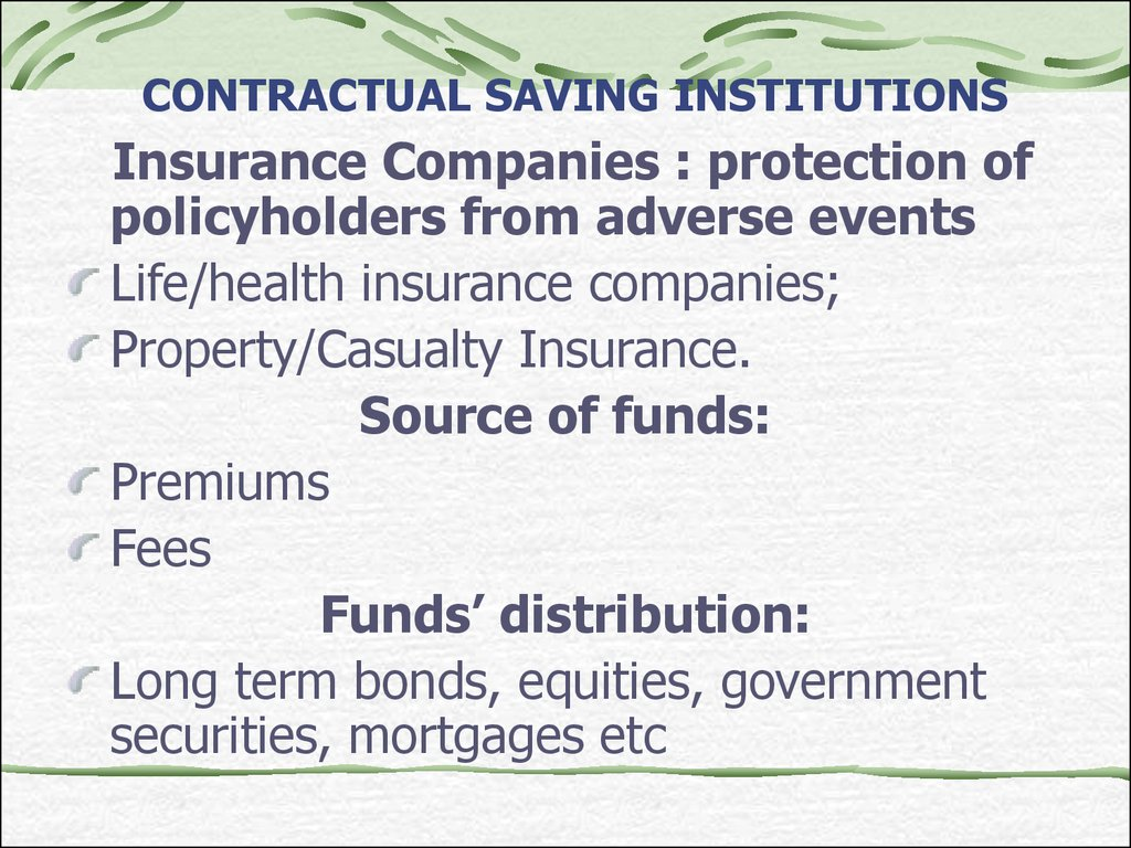 CONTRACTUAL SAVING INSTITUTIONS