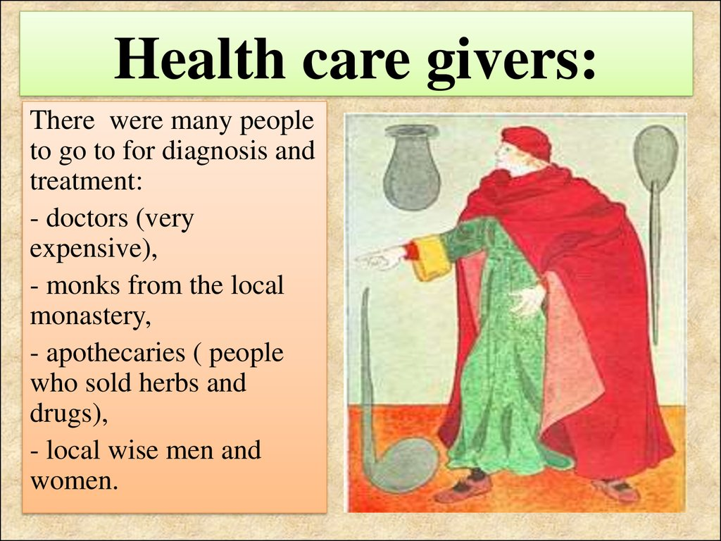 Health care givers:
