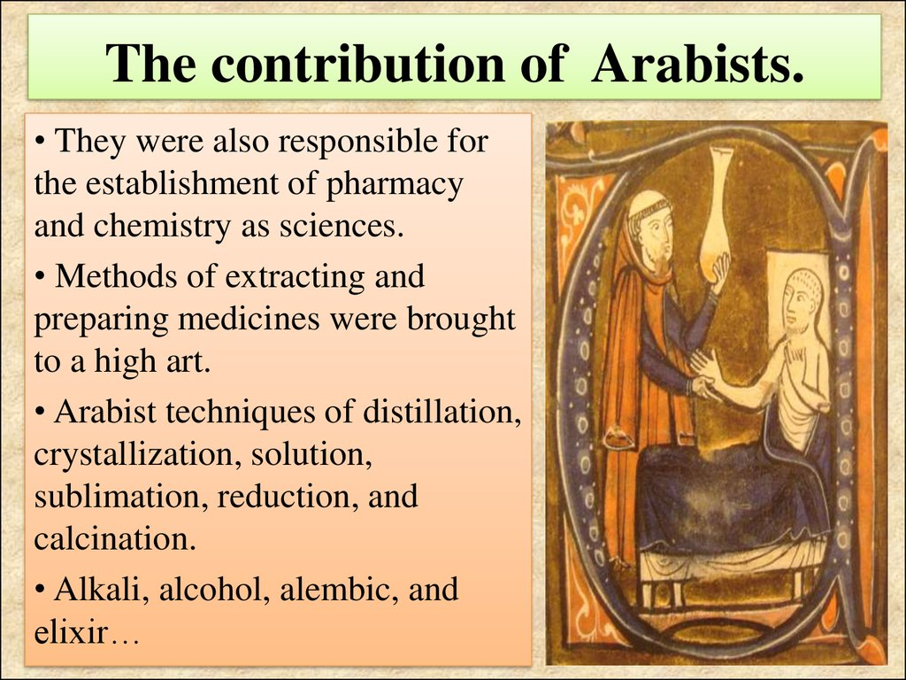 The contribution of Arabists.