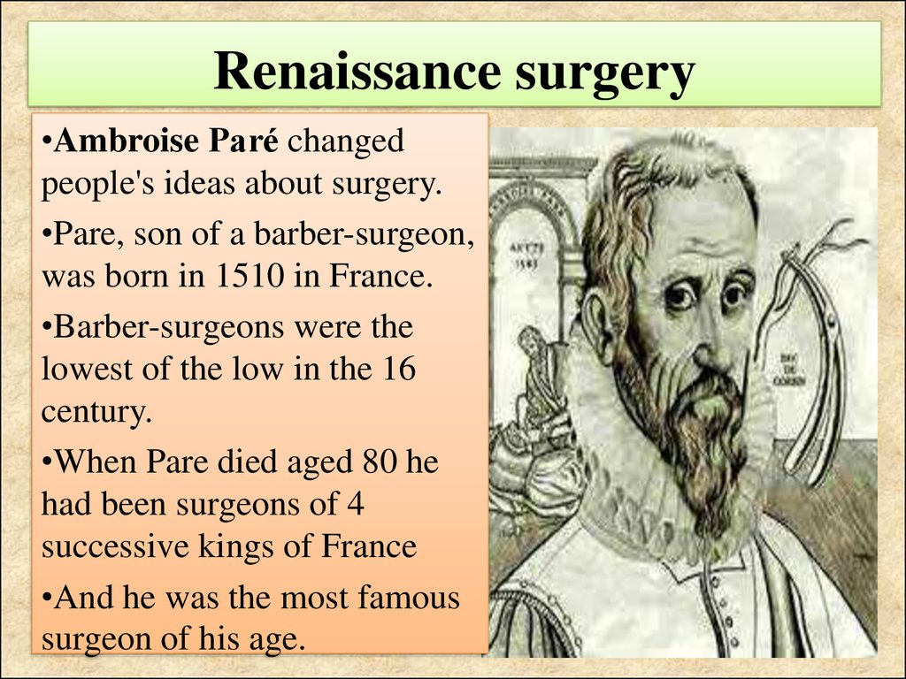 surgery in the renaissance essay We will write a custom essay sample on free the music of the renaissance and medieval periods was shaped by its culture in the way that the music expresses what.