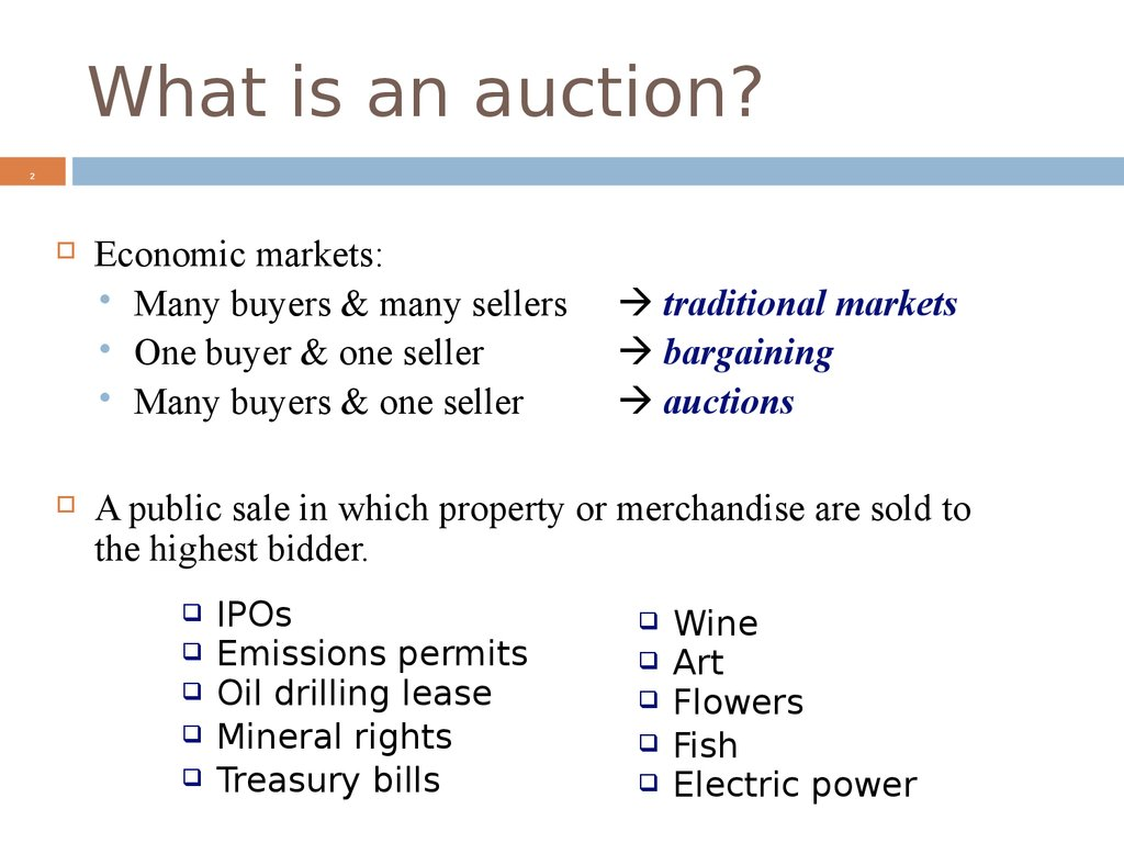 What is an auction?