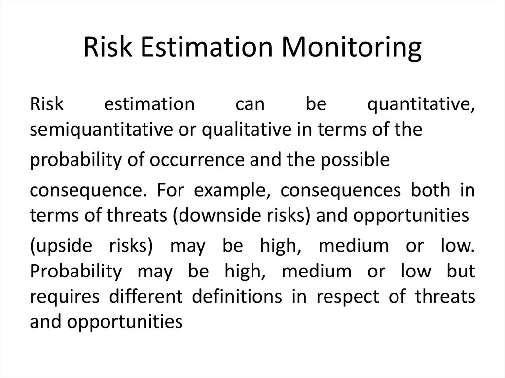 Risk Estimation Monitoring