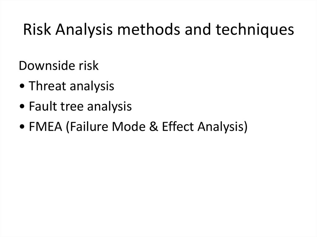 Risk Analysis methods and techniques
