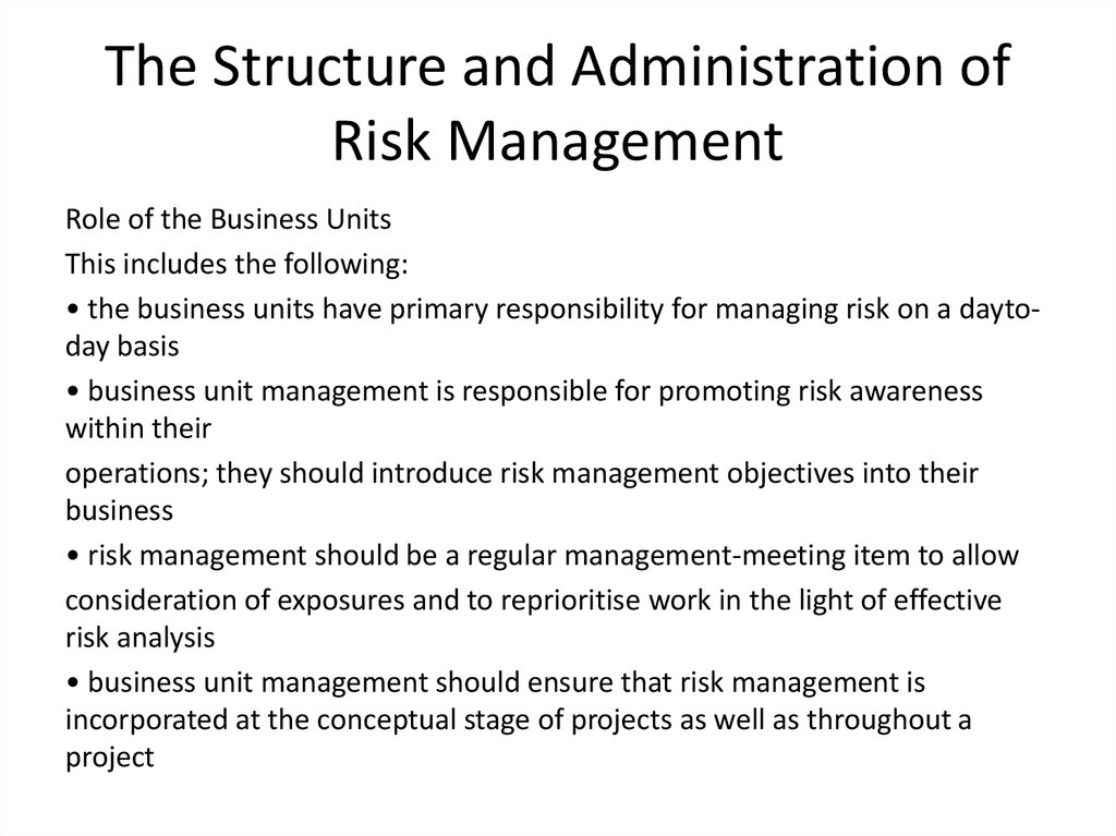 The Structure and Administration of Risk Management
