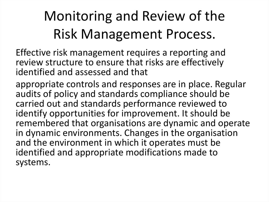 Monitoring and Review of the Risk Management Process.