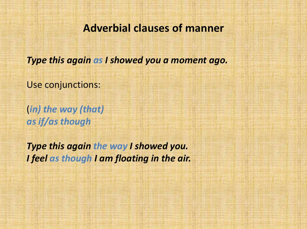 Adverbial clauses of manner