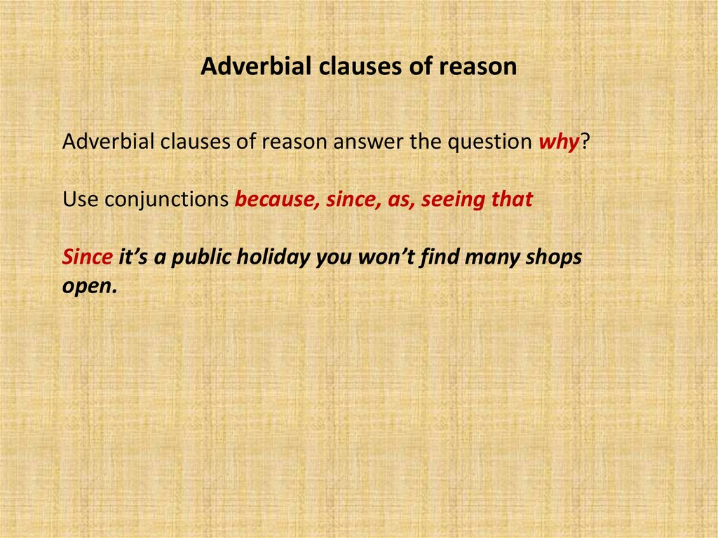 Adverbial clauses of reason