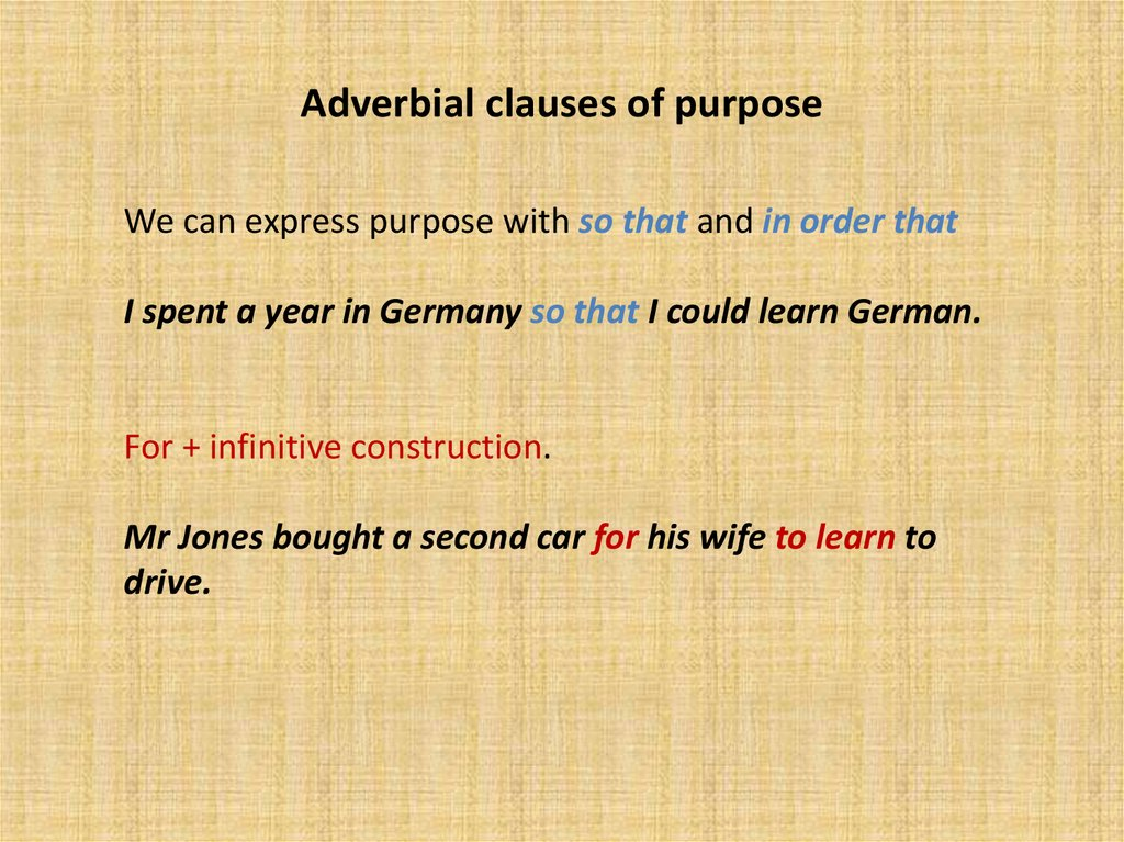 Adverbial clauses of purpose