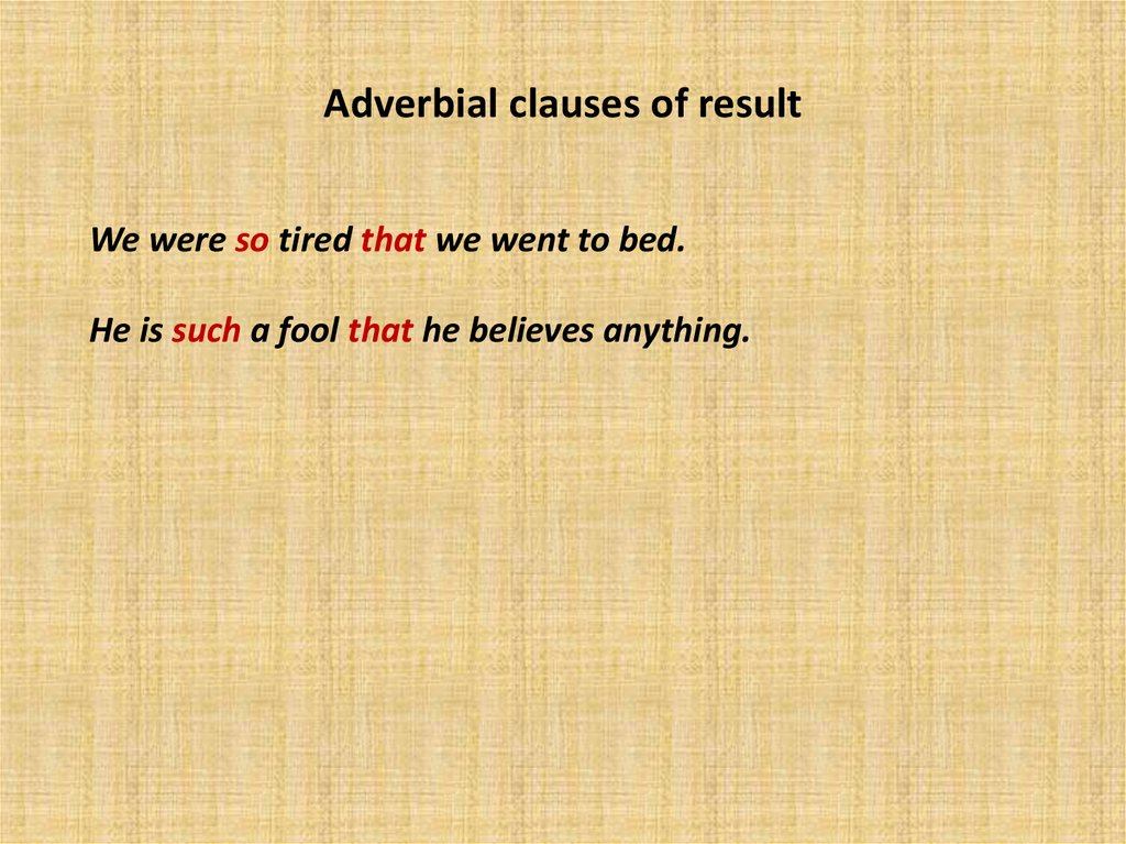 Adverbial clauses of result