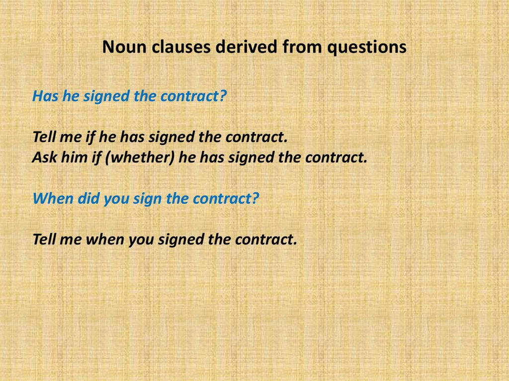 Noun clauses derived from questions