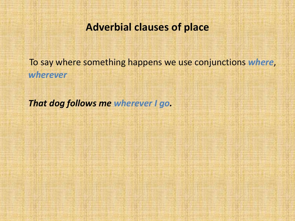 Adverbial clauses of place