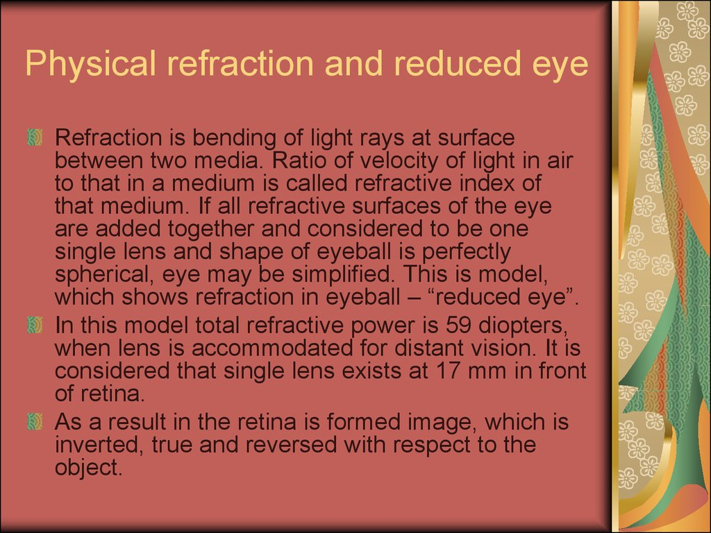 Physical refraction and reduced eye