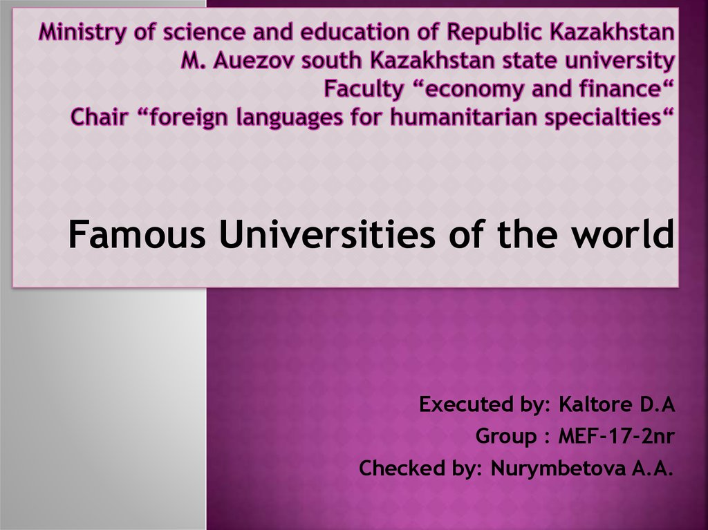"Ministry of science and education of Republic Kazakhstan M. Auezov south Kazakhstan state university Faculty ""economy and"