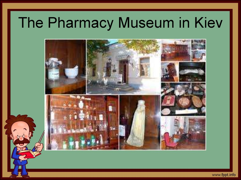 The Pharmacy Museum in Kiev