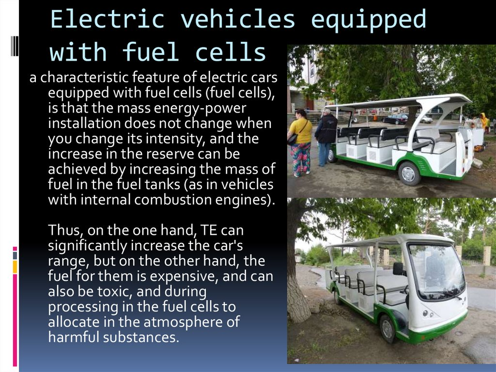 Electric vehicles equipped with fuel cells