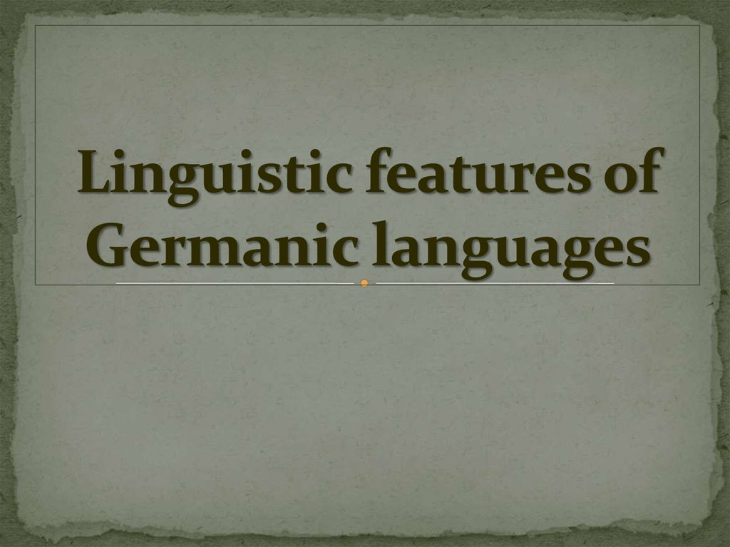 Linguistic features of Germanic languages