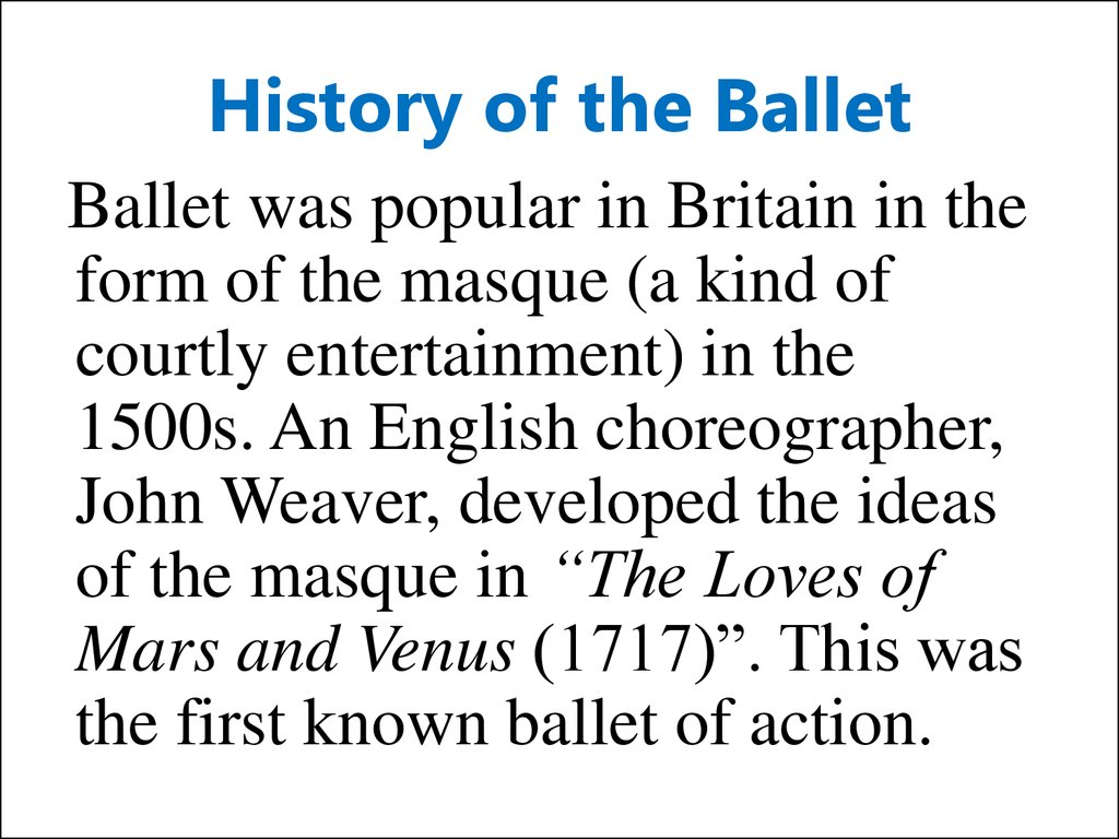 History of the Ballet