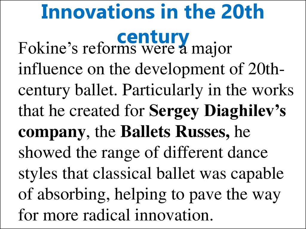 Innovations in the 20th century