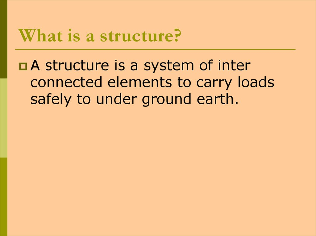 What is a structure?