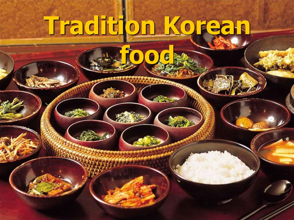 Tradition Korean food