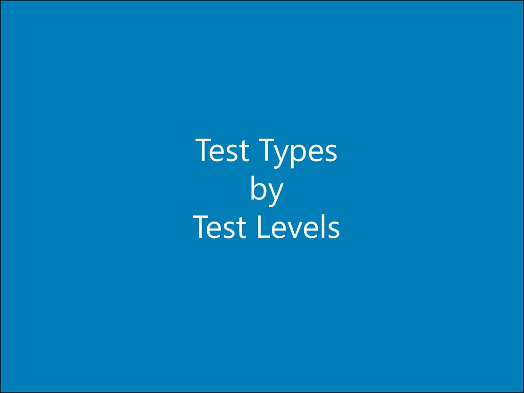 Test Types by Test Levels