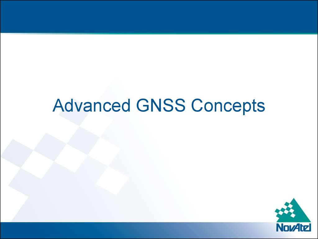 Advanced GNSS Concepts