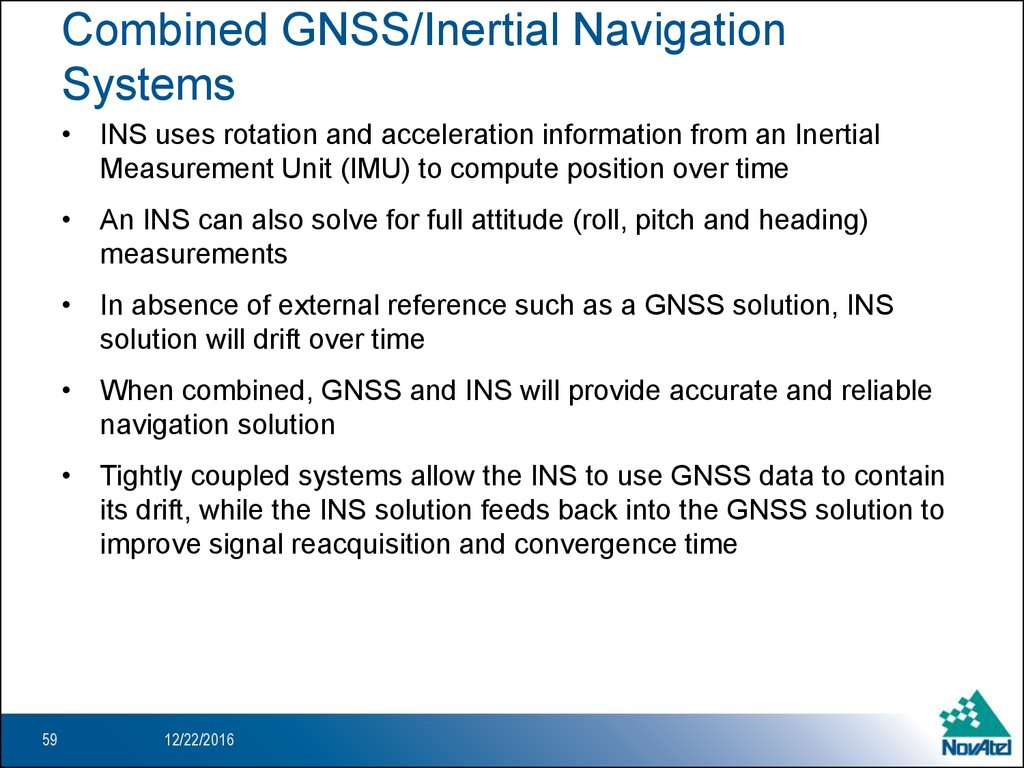 Combined GNSS/Inertial Navigation Systems