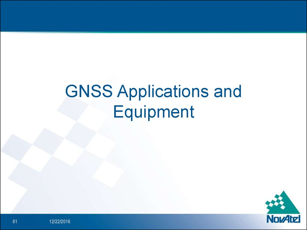 GNSS Applications and Equipment